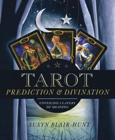 Tarot Prediction & Divination : Unveiling Three Layers of Meaning