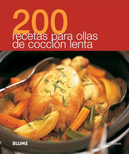 Book for abuela to go with crock pot --  200 recetas para ollas de cocción lenta (Spanish Edition): Lewis, Sara