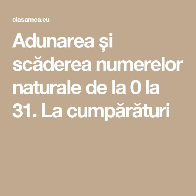 Adunarea și scăderea numerelor naturale de la 0 la 31. La cumpărături