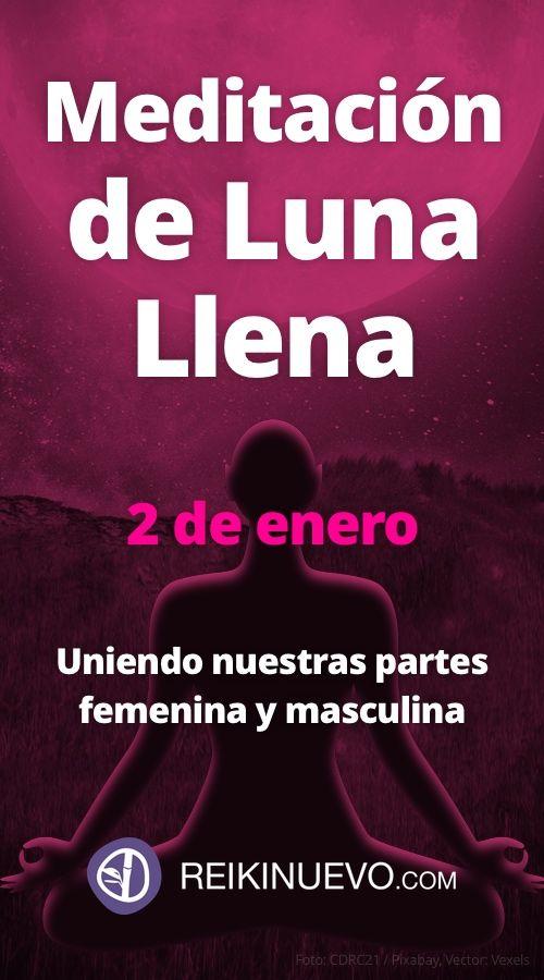 #Meditación de #Luna #Llena para el 2 de enero: https://www.reikinuevo.com/meditacion-luna-llena-unidad-femenina-masculina/