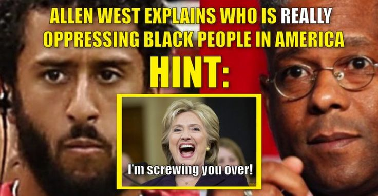 Allen West Teaches Colin Kaepernick a Lesson on Who is ACTUALLY OPPRESSING Black…