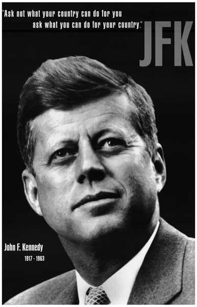"""A great portrait poster of President John F Kennedy! With JFK's famous quote: """"Ask not what your country can do for you, but what you can do for your country."""" Ships fast. 11x17 inches. Need Poster Mo"""