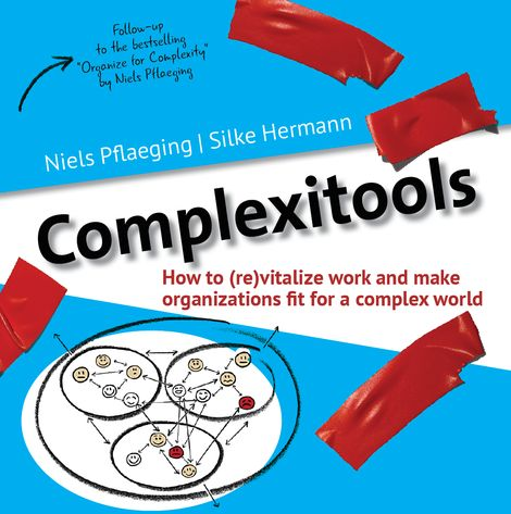 This is the much-awaited new book by Niels Pflaeging and Silke Hermann. With 33 complexitools and 22 complixideas. A fresh start for organizational development & leadership in dynamic times