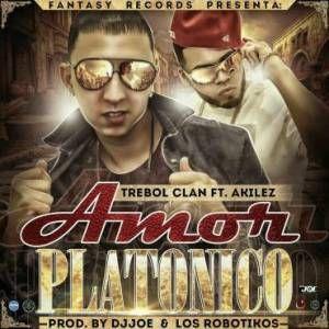 Trebol Clan Ft. Akilez – Amor Platónico via #FullPiso #Orlando #reggaeton #seo