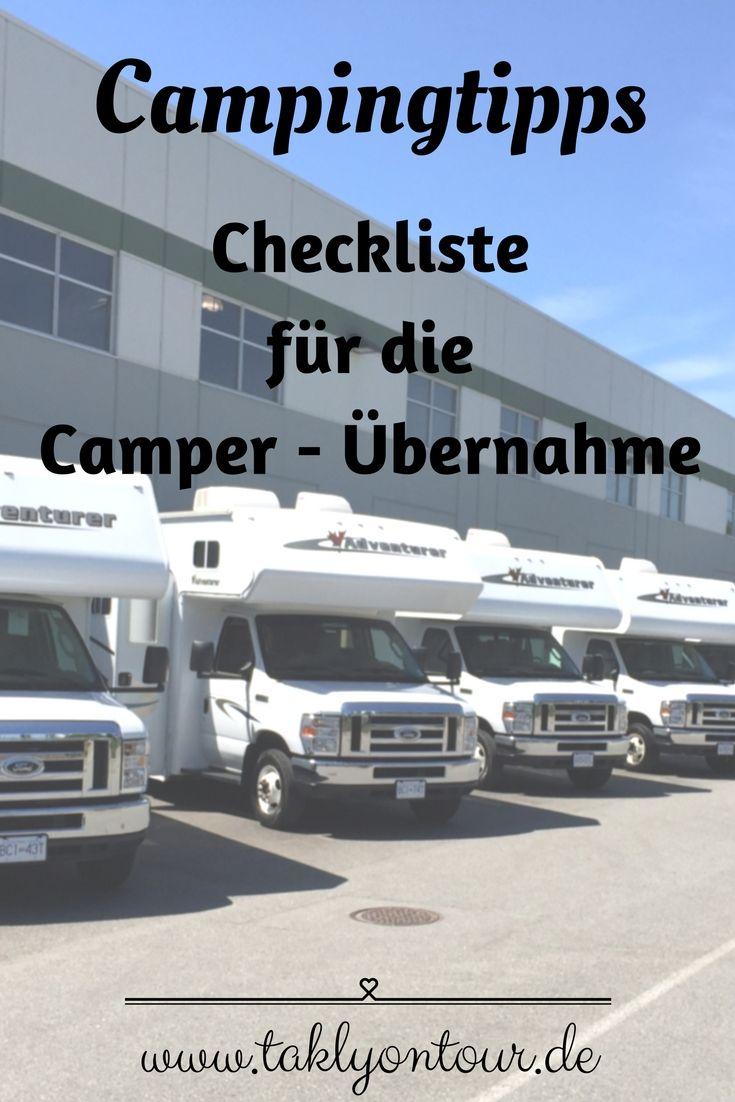 Wohnmobil mieten und los geht es! Eine Checkliste für die Wohnmobil – Übernahme • Die Übernahme eines Wohnmobils leicht gemacht! www.taklyontour.de