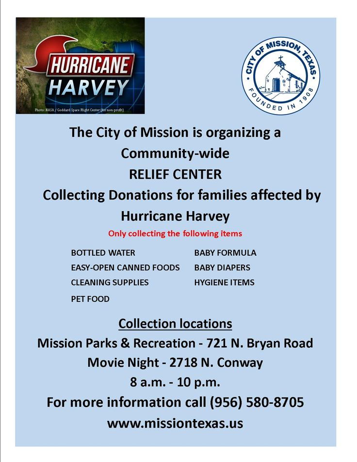 The City of Mission is organizing a Community-wide RELIEF CENTER collecting donations for families affected by Hurricane Harvey.   City of Mission