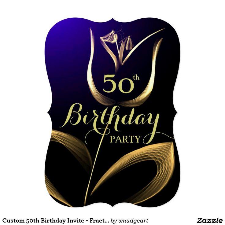 Custom 50th Birthday Invite - Fractal Tulip
