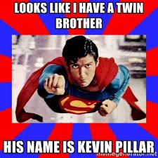 Image result for kevin pillar meme