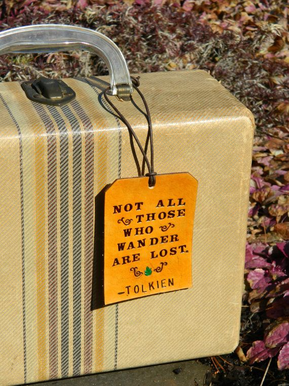Tolkien Luggage Tag: Suitcases Tags, Color, Tolkien Quotes, Quote Tags, Great Gifts, Travel Quotes, Tags 25, Quotes Tags, Luggage Tags