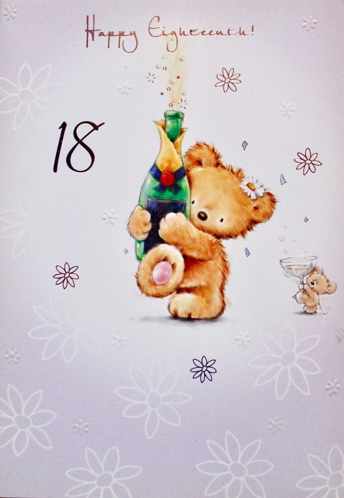 Happy Eighteenth Birthday Greeting Card Teddy Bear Suitable For