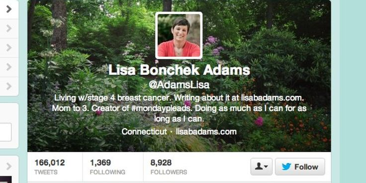 """Lisa Bonchek Adams is not """"live tweeting her terminal illness."""" She is live tweeting her LIFE -- much the same way the rest of us who use social media do -- which includes grief, loss, and yes, terminal illness."""