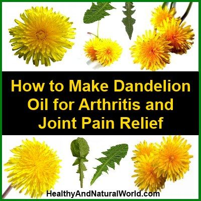 How to Make Dandelion Oil for Arthritis and Joint Pain Relief. I'm doing this one soon.