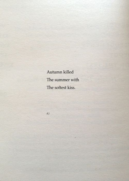 Autumn killed Summer with a kiss