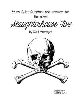 Study Guide Questions and Answers for Slaughterhouse-Five