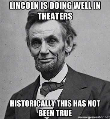 Poor Lincoln.
