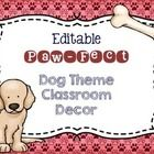 No bones about it, this kit has everything you need to create a fun and organized dog themed classroom. The kit is editable so you can add items th...
