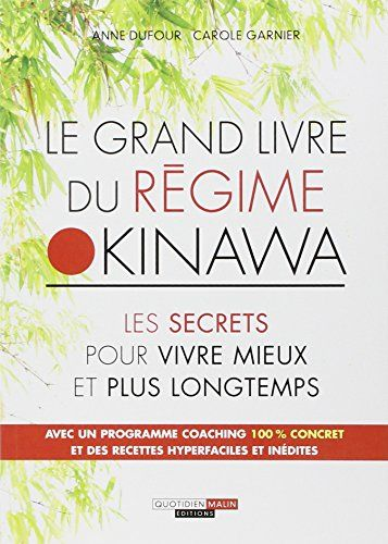 Le grand livre du régime Okinawa de Dufour Anne http://www.amazon.fr/dp/2848995874/ref=cm_sw_r_pi_dp_c5ktwb0H5302D