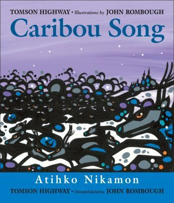 """Caribou Song: Atihko Nikamon"" by Tomson Highway (illustrated by John Rombough) was the 2014 American Indian Youth Literature Award picture book award winner."