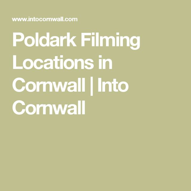 Poldark Filming Locations in Cornwall   Into Cornwall
