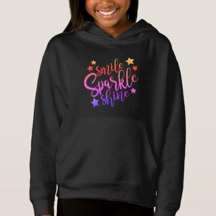 Smile Sparkle Shine Black Multi Coloured Quote Hoodie - girly gift gifts ideas cyo diy special unique