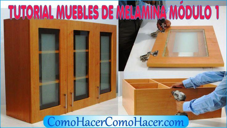 TUTORIAL MUEBLES DE MELAMINA MÓDULO 1