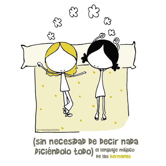 Sin necesidad de decir nada... diciéndolo todo. El lenguaje mágico de las hermanas... so happy, so lucky! Eeeeegunon mundo!! ::: ahizpen hizkuntza propio magikoa (ezer esan ezean, guztia esaten denean) Sister´s magic language :::