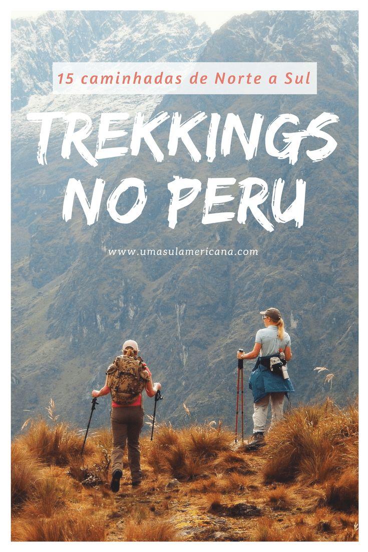 Trekkings no Peru - 15 caminhadas de Norte a Sul do Peru. Na região de Cusco, Arequipa, Puno e muito mais!