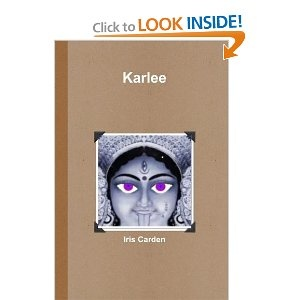 Karlee  I'm so excited, my novel Karlee is now available in both paperback and Kindle edition from Amazon.   http://www.amazon.com/Karlee-Iris-Carden/dp/1470966360/ref=tmm_pap_title_0