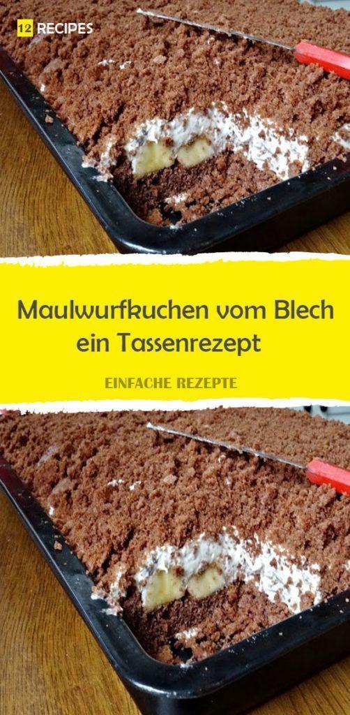 Maulwurfkuchen vom Blech – ein Tassenrezept  – Kuchen – #Blech #ein #Kuchen #Mau… – Kuchen