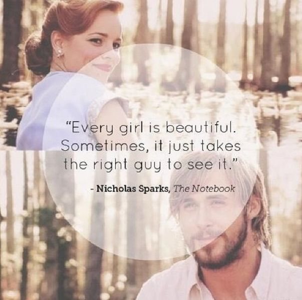 "Quote from Nicholas Sparks' novel ""The Notebook"". I am not a ""Notebook Girl"", but I like this quote."