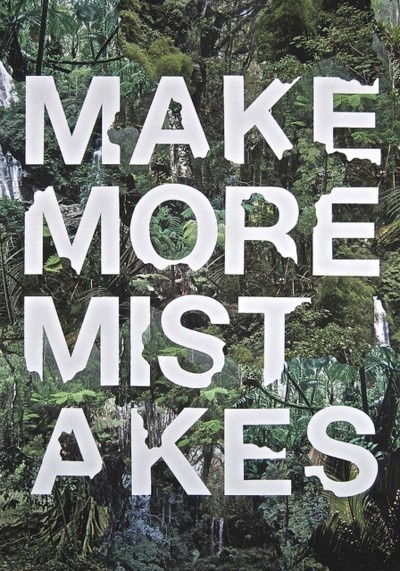 Learn type-type-typeThoughts, Remember This, Inspiration, Quotes, Make Mistakes, Types Design, Graphics, Living, Posters