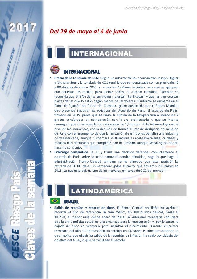 Resumen de las noticias internacionales más destacadas del 29 de mayo al 4 de junio de 2017, elaborado por el departamento de Riesgo País de CESCE.