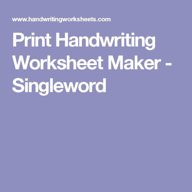 Worksheets Free Handwriting Worksheet Maker the 25 best ideas about handwriting worksheet maker on pinterest print singleword
