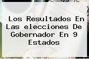 http://tecnoautos.com/wp-content/uploads/imagenes/tendencias/thumbs/los-resultados-en-las-elecciones-de-gobernador-en-9-estados.jpg Quien Gano Las Elecciones. Los resultados en las elecciones de gobernador en 9 estados, Enlaces, Imágenes, Videos y Tweets - http://tecnoautos.com/actualidad/quien-gano-las-elecciones-los-resultados-en-las-elecciones-de-gobernador-en-9-estados/