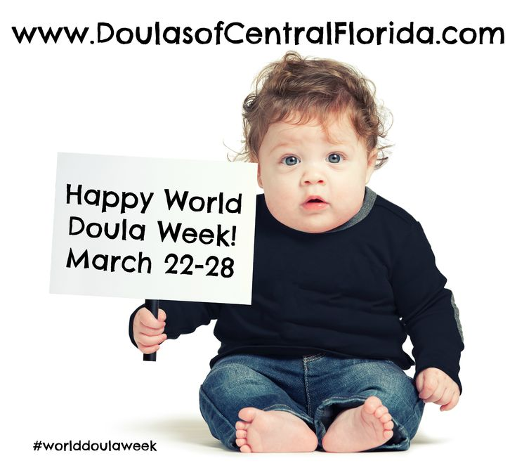Happy World Doula Week from Doulas of Central Florida!