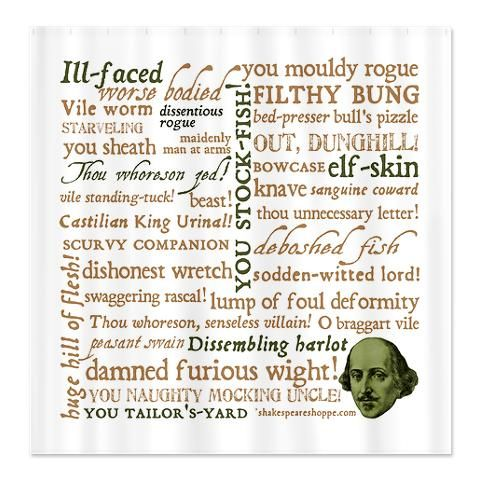 Shakespearian Insults Shower Curtain