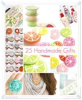 25 Handmade Gifts Part 2.  There were some pretty cute ideas on here.  I love the felt citrus coasters.: 25 Handmade, Gifts Ideas, Gift Ideas, Homemade Gifts, Diy Gifts, Handmade Gifts, 25 Diy, 36Th Void, Diy Handmade