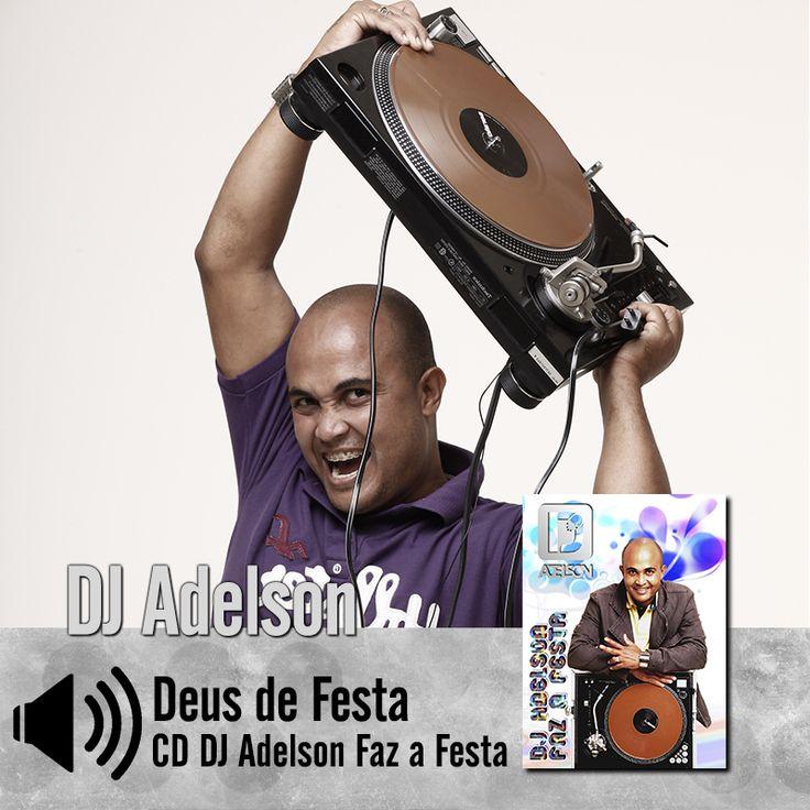"Ouça a canção ""Deus de festa"" do CD Dj Adelson faz a Festa do DjAdelson Raposo: http://bit.ly/1GI9y8n  #MúsicaGospel #CDdjAdelsonFazAFesta"