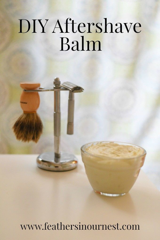 DIY Aftershave Balm   Soothing to the skin after shaving, this aftershave balm is easy to make (and nice for legs as well as the face)!   Feathers in Our Nest #giftsformen #DIYskincare