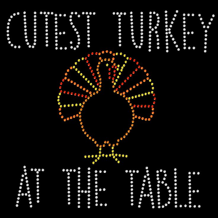 Cutest Turkey At The Table - SD 1879 rhinestone transfer from www.heattransferwarehouse.com