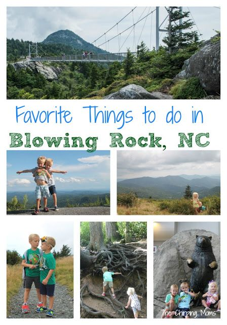 A Must See Vacation Destination for Families: Blowing Rock, NC.  Here are some of our favorite things to do here!