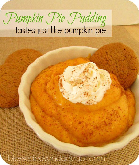 ... easy pumpkin pie pudding desserts! A must try if you love pumpkin pie