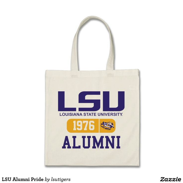 LSU Alumni Pride Tote Bag  Get your official Louisiana State University gear here! Personalize your own LSU merchandise on Zazzle.com! Represent your school spirit by customizing these products with your Class Year, name, club, or sport. This Louisiana State gear makes a great gift for graduating seniors, new students, or alumni looking to show off their Tiger Pride.