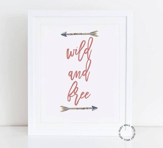 Wild and Free Arrows Wall Art Prints Poster Printable