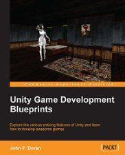 Free Book - Unity Game Development Blueprints (Computers & Technology, Programming & App Development, Game Programming)