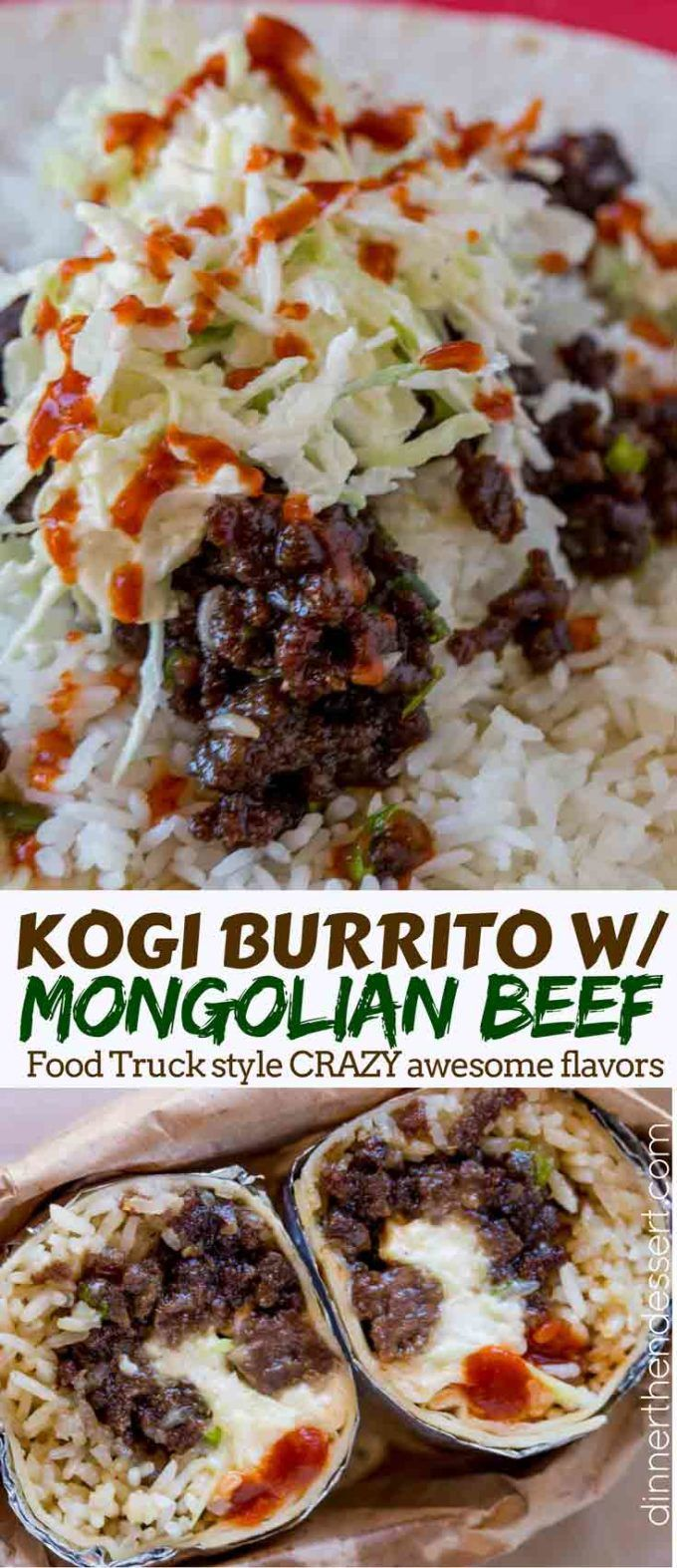 Mongolian Beef Burrito Made With Ground Mongolian Beef, Seasoned Rice, Sriracha And A Quick Asian Mayo Slaw. It's The Best Burrito You've Had Since Kogi Bbq Came On The Scene.