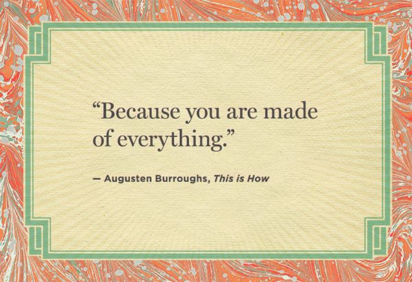 augusten burroughs, this is how.