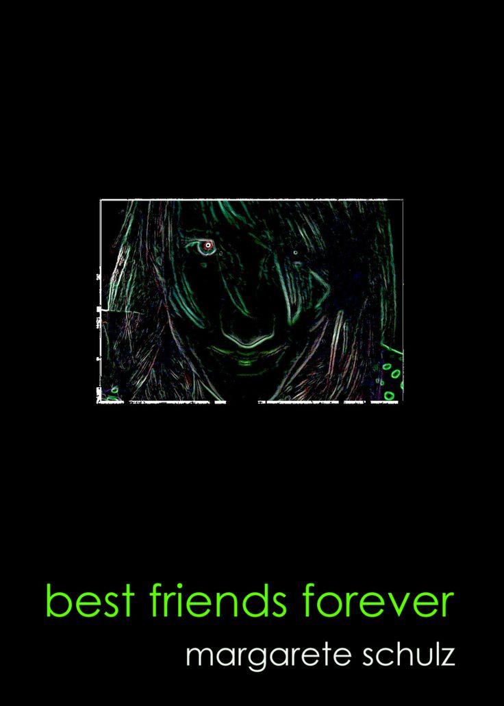 Best Friends Forever - Margarete Schulz