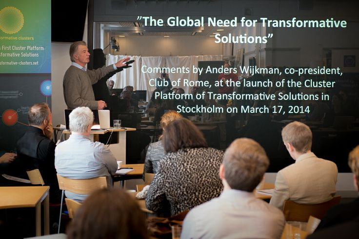Anders Wijkman, present the global need for transformative solutions