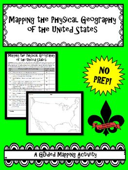 Mapping The Physical Geography Of The United States A Complete 10 Step Guided Mapping Activity That